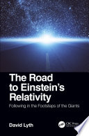 The Road to Einstein s Relativity