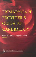 Primary Care Provider s Guide to Cardiology Book