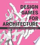 Design Games for Architecture