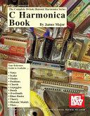 Complete 10-Hole Diatonic Harmonica Series: C Harmonica Book Pdf/ePub eBook