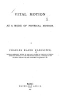 Vital Motion as a Mode of Physical Motion