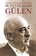 M.Fethullah Gülen: Ensayos, perspectivas y opiniones