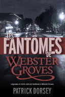 Pdf Les fantômes de Webster Groves Telecharger