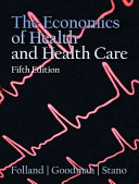 The Economics of Health and Health Care Book