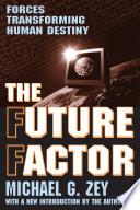 The Future Factor