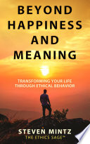 Beyond Happiness and Meaning Book PDF