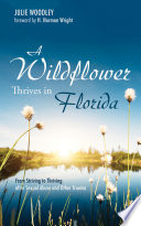 A Wildflower Thrives in Florida Book PDF