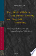 Early Biblical Hebrew Late Biblical Hebrew And Linguistic Variability Book PDF
