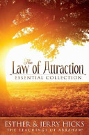 The Law of Attraction Essential Collection