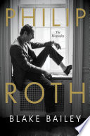 Philip Roth  The Biography