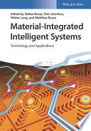 Material Integrated Intelligent Systems