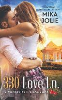 330 Love Ln   A Cherry Falls Romance Book 13