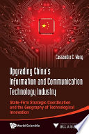 Upgrading China s Information and Communication Technology Industry