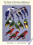 The Birds of Northern Melanesia