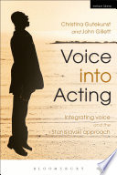 Voice into Acting  : Integrating voice and the Stanislavski approach
