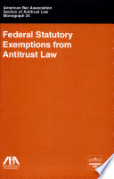 Federal Statutory Exemptions from Antitrust Law