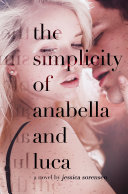 The Simplicity of Annabella and Luca