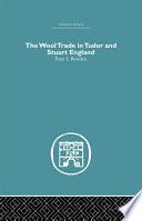 Wool Trade in Tudor and Stuart England