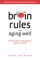 Brain Rules for Aging Well ebook