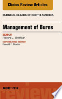 Management Of Burns An Issue Of Surgical Clinics  Book PDF