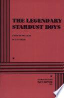 The Legendary Stardust Boys