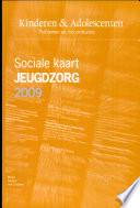 Sociale Kaart Jeugdzorg Deel 2009 Druk 1 Ing