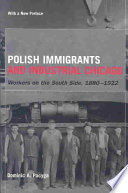 Polish Immigrants And Industrial Chicago