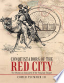 Conquistadors of the Red City  The Moroccan Conquest of the Songhay Empire