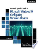 Cover of Microsoft Specialist Guide to Microsoft Windows 10 (Exam 70-697, Configuring Windows Devices)