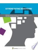 Extreme Eating Behaviours