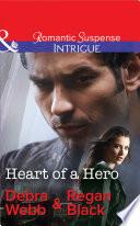 Heart Of A Hero  Mills   Boon Intrigue   The Specialists  Heroes Next Door  Book 2