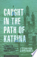 Caught in the Path of Katrina