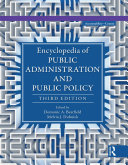 Encyclopedia of Public Administration and Public Policy   5 Volume Set
