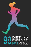 90 Days Diet and Exercise Journal