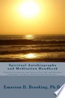 Spiritual Autobiography and Meditation Handbook