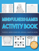 Mindfulness Games Activity Book
