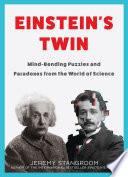Einstein's Twin