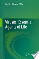 Viruses  Essential Agents of Life