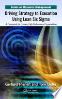 Driving Strategy to Execution Using Lean Six Sigma