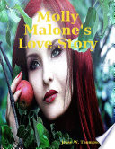 Molly Malone s Love Story