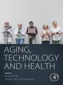 Aging, Technology and Health Pdf/ePub eBook