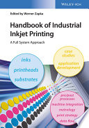 Handbook Of Industrial Inkjet Printing Book PDF