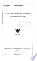 Legislation on Foreign Relations with Explanatory Notes Book