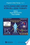 Autologous and Cancer Stem Cell Gene Therapy Book