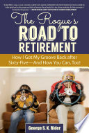 The Rogue s Road to Retirement