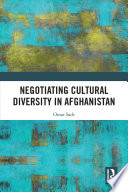 Negotiating Cultural Diversity in Afghanistan