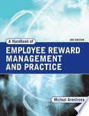 A Handbook of Employee Reward Management and Practice