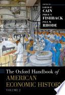 The Oxford Handbook of American Economic History  vol  2