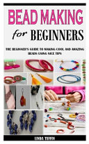 Bead Making for Beginners