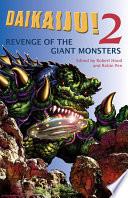 Daikaiju 2 Revenge Of The Giant Monsters